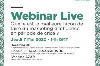 SAVE THE DATE | Webinar Live | Jeudi 7 Mai 2020 | 14h GMT | Quelle est la meilleure façon de faire du marketing d'influence dans le contexte du COVID-19 ?